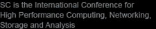 SC is the International Conference for